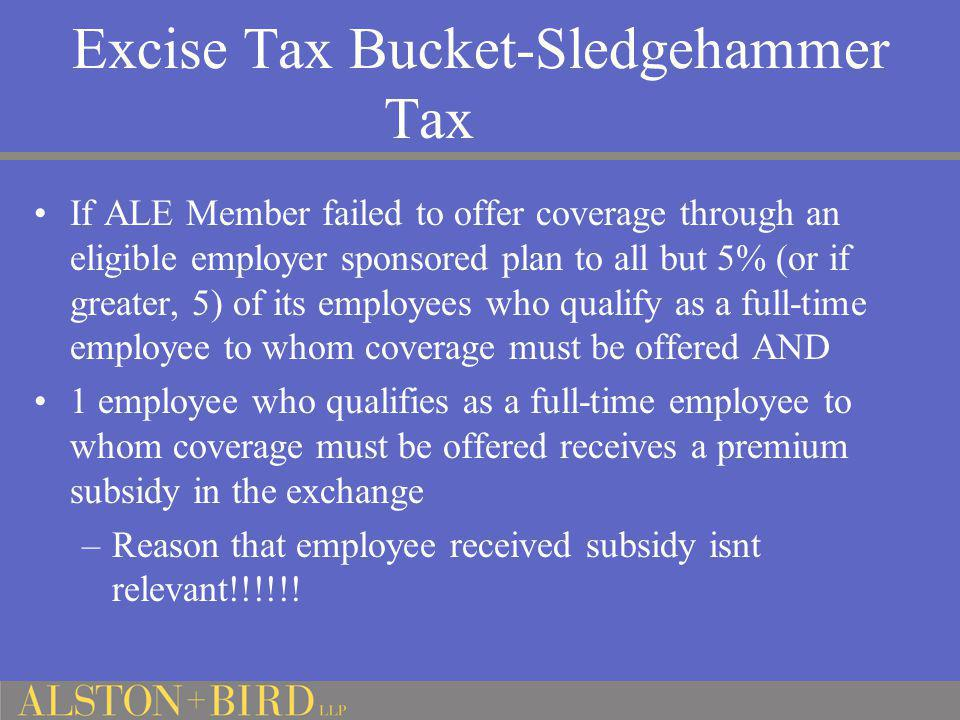 Excise Tax Bucket-Sledgehammer Tax