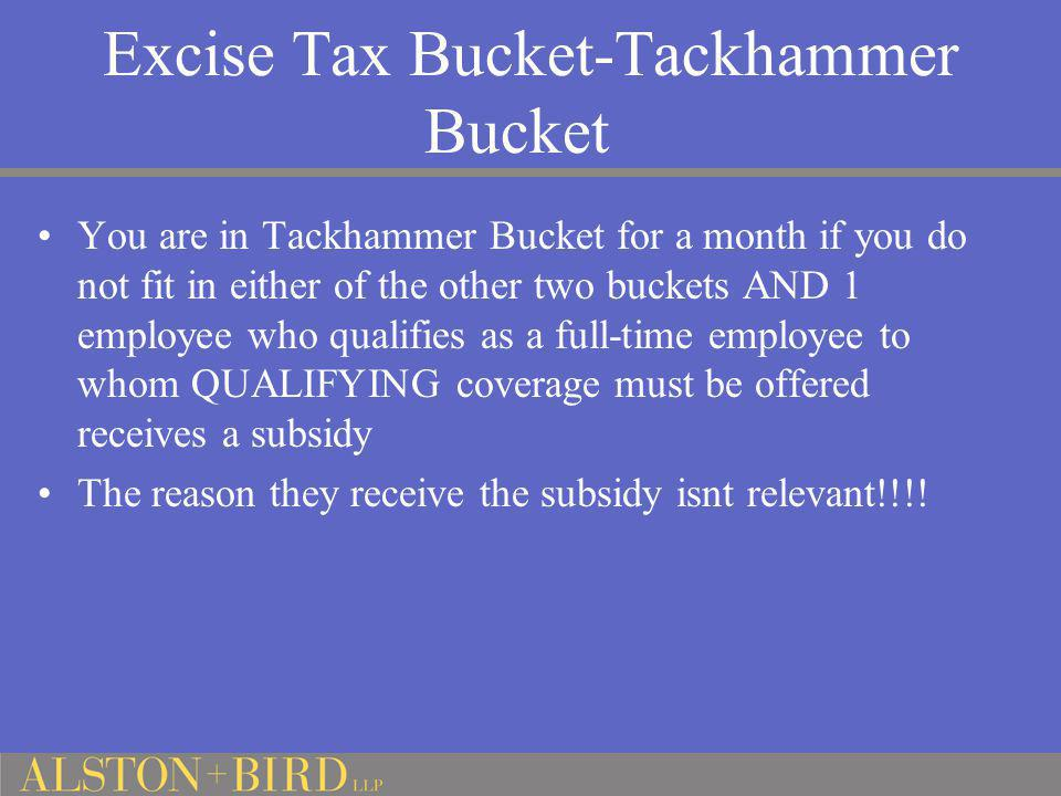 Excise Tax Bucket-Tackhammer Bucket