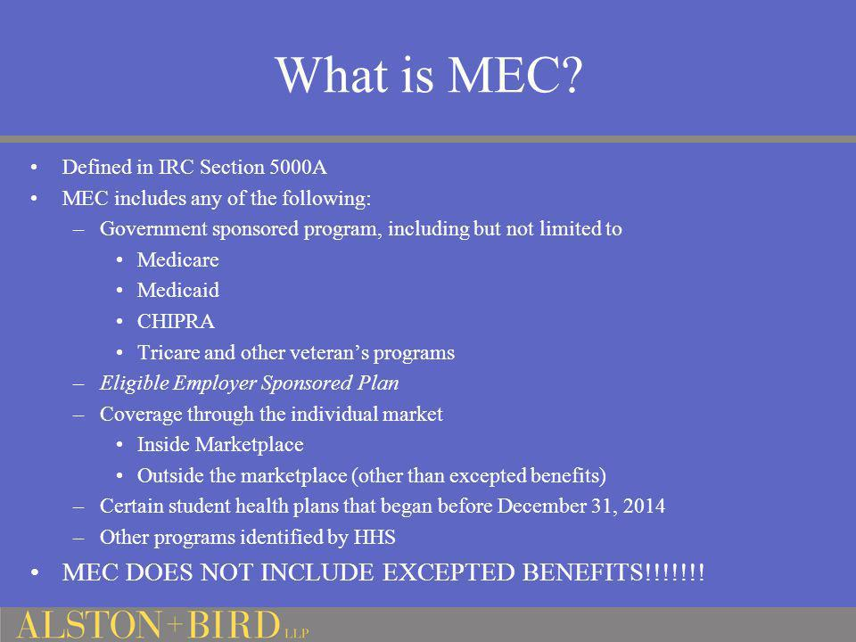 What is MEC MEC DOES NOT INCLUDE EXCEPTED BENEFITS!!!!!!!