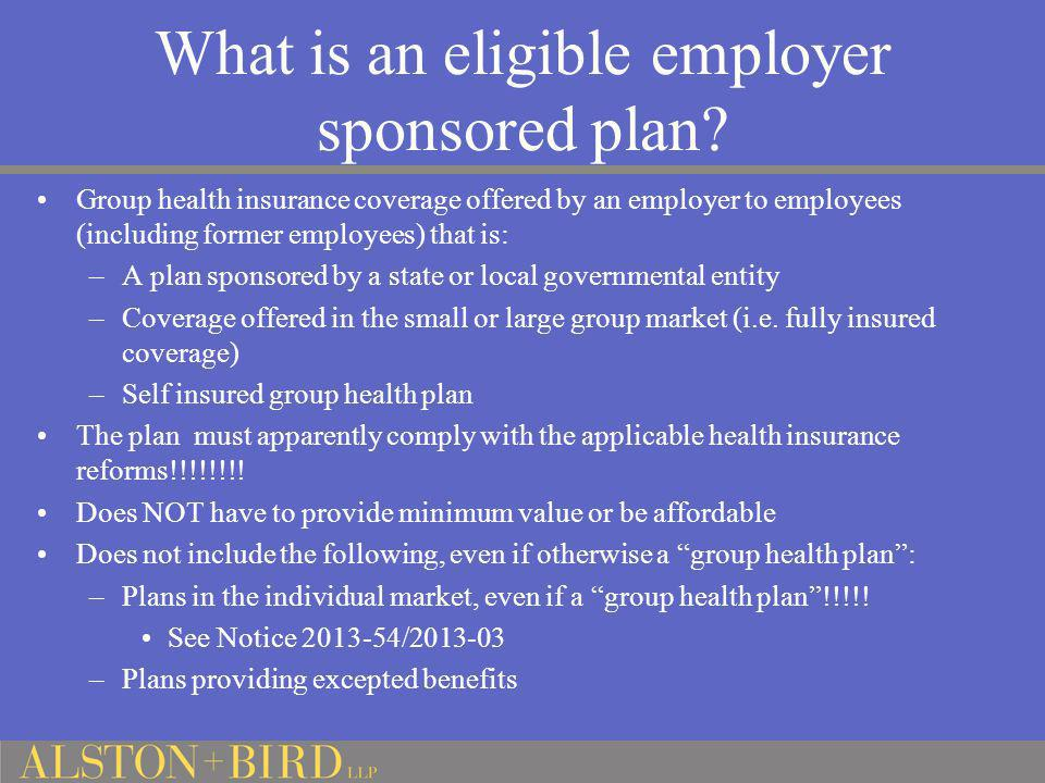 What is an eligible employer sponsored plan