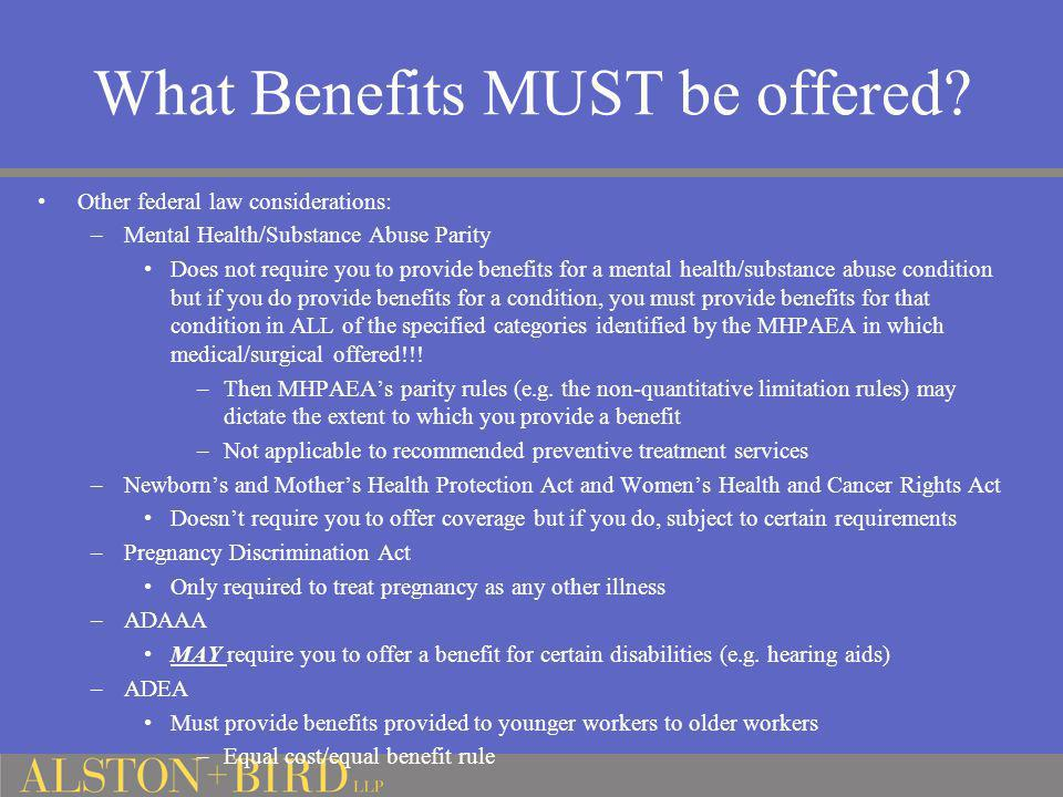 What Benefits MUST be offered