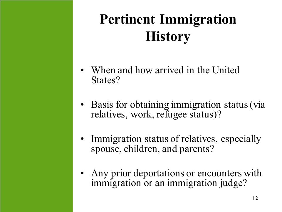 Pertinent Immigration History