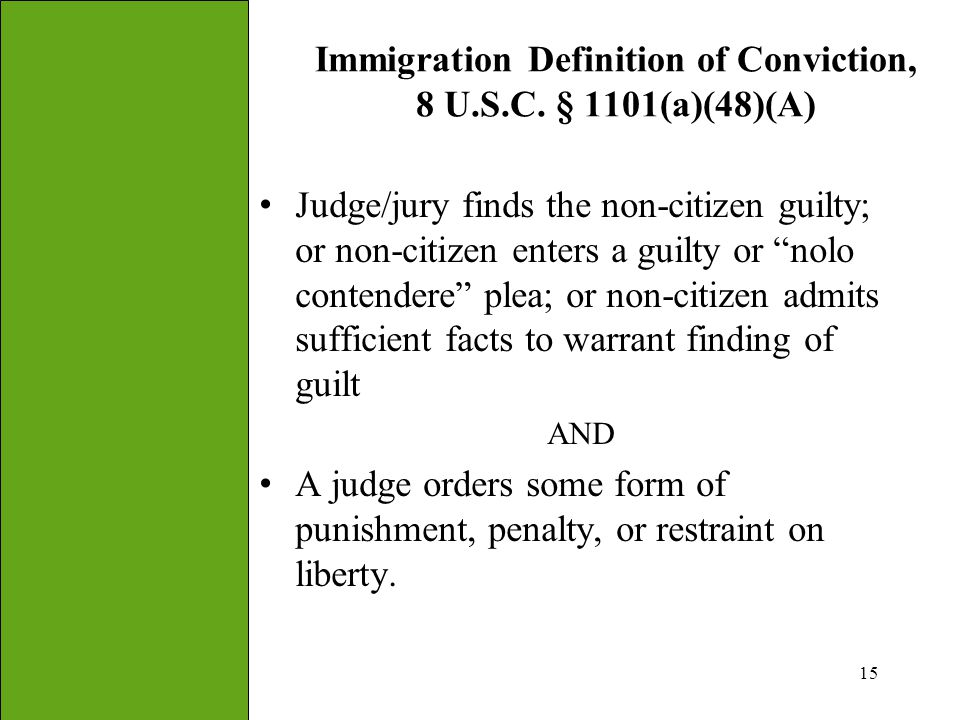 Immigration Definition of Conviction, 8 U.S.C. § 1101(a)(48)(A)