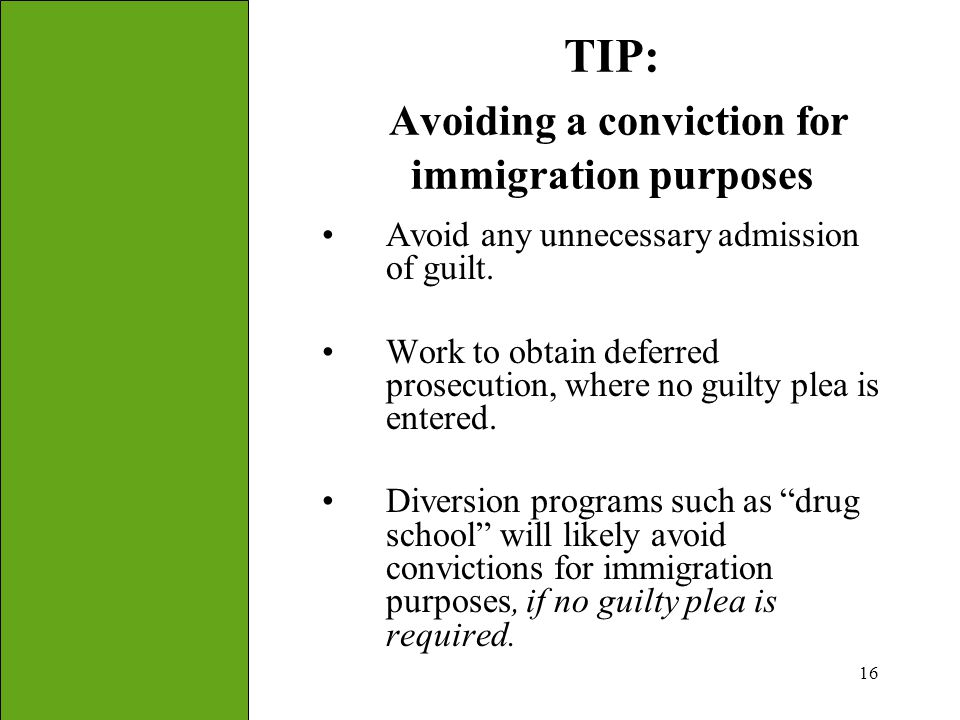 TIP: Avoiding a conviction for immigration purposes