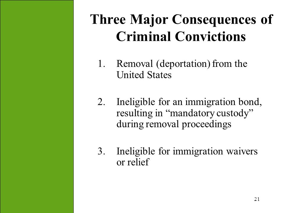 Three Major Consequences of Criminal Convictions