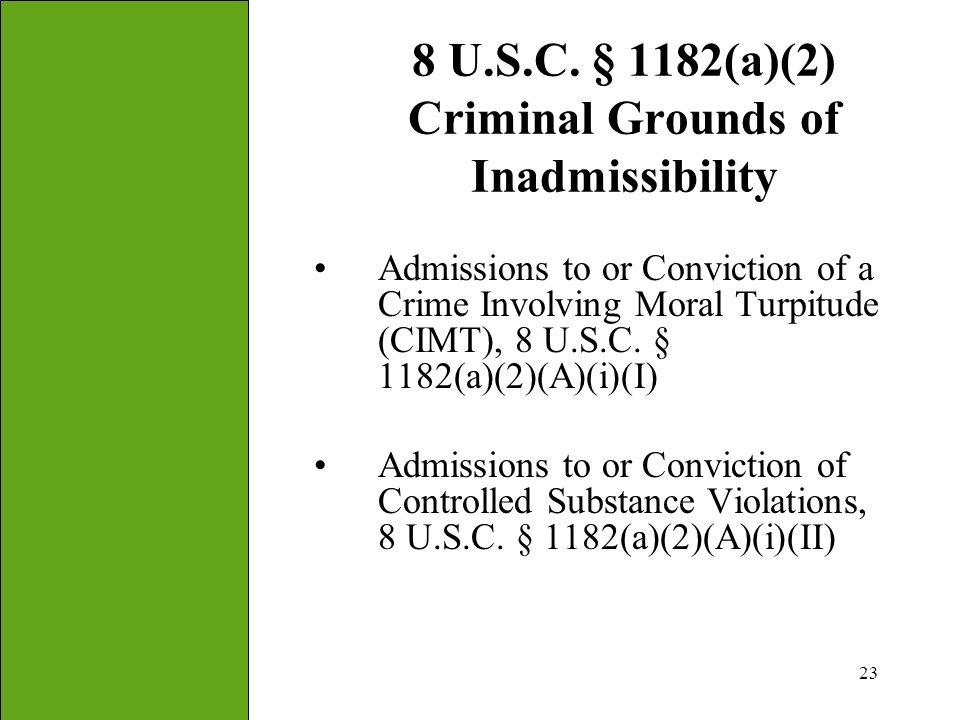 8 U.S.C. § 1182(a)(2) Criminal Grounds of Inadmissibility