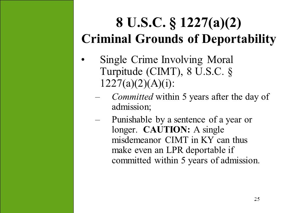 8 U.S.C. § 1227(a)(2) Criminal Grounds of Deportability