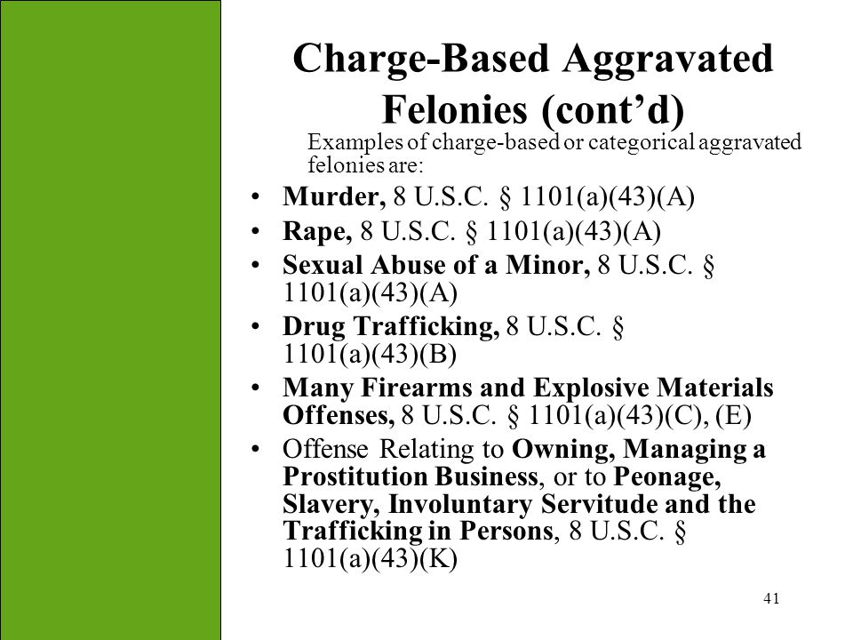 Charge-Based Aggravated Felonies (cont'd)