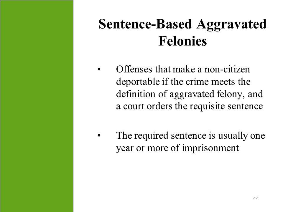 Sentence-Based Aggravated Felonies