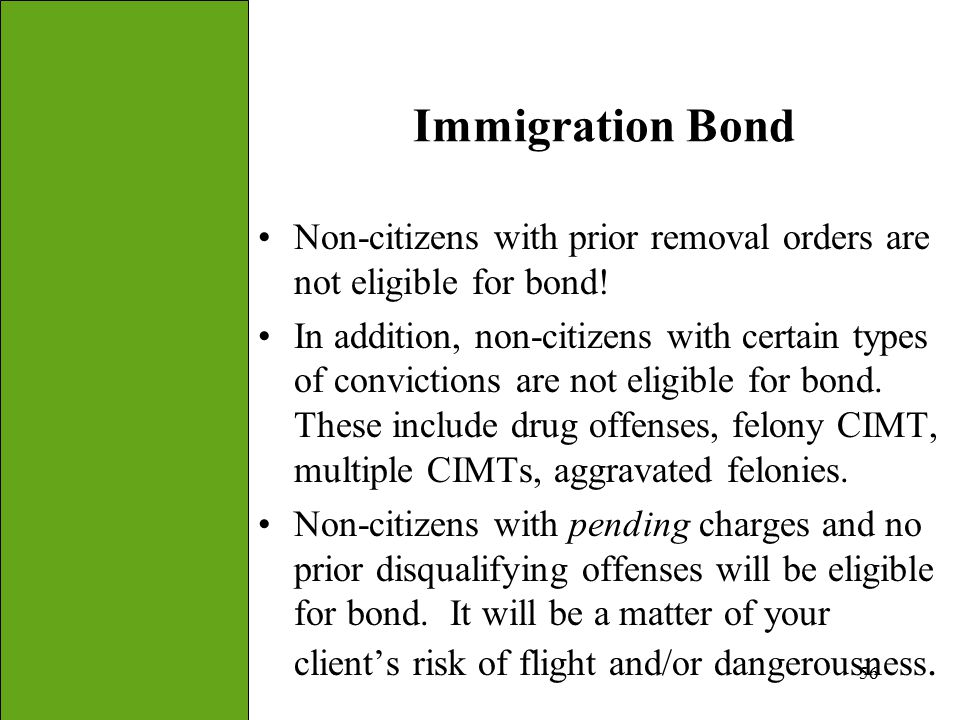 Immigration Bond Non-citizens with prior removal orders are not eligible for bond!