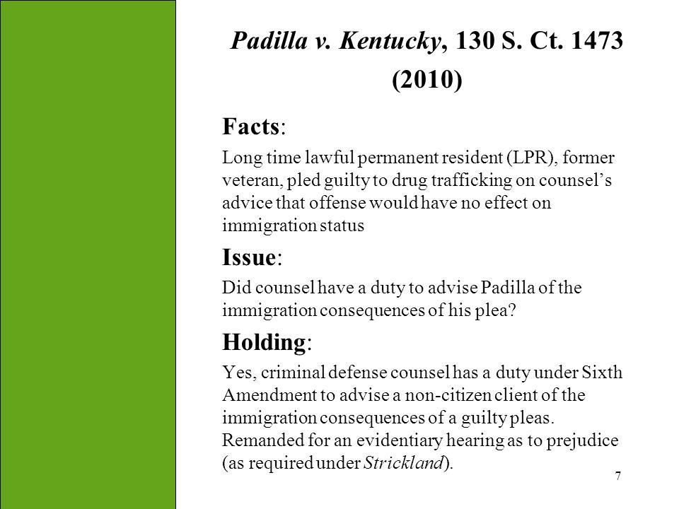 Padilla v. Kentucky, 130 S. Ct. 1473 (2010)