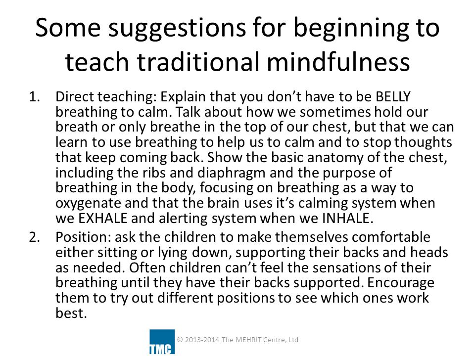 Some suggestions for beginning to teach traditional mindfulness