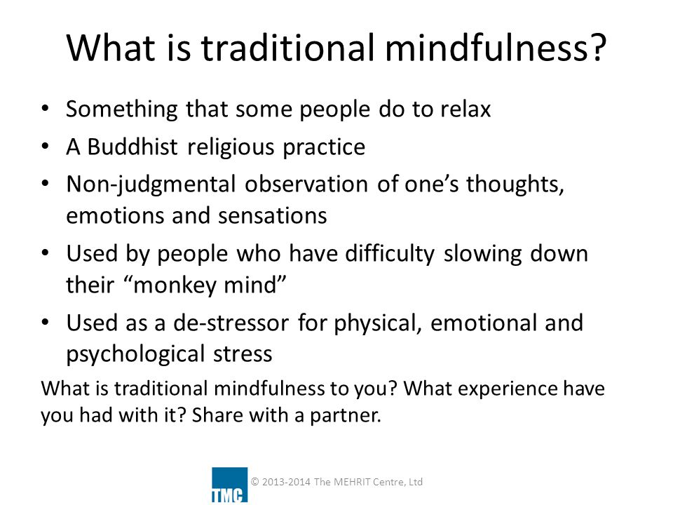 What is traditional mindfulness