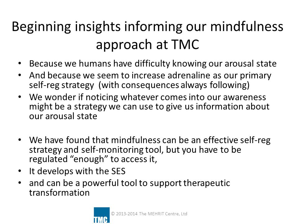 Beginning insights informing our mindfulness approach at TMC