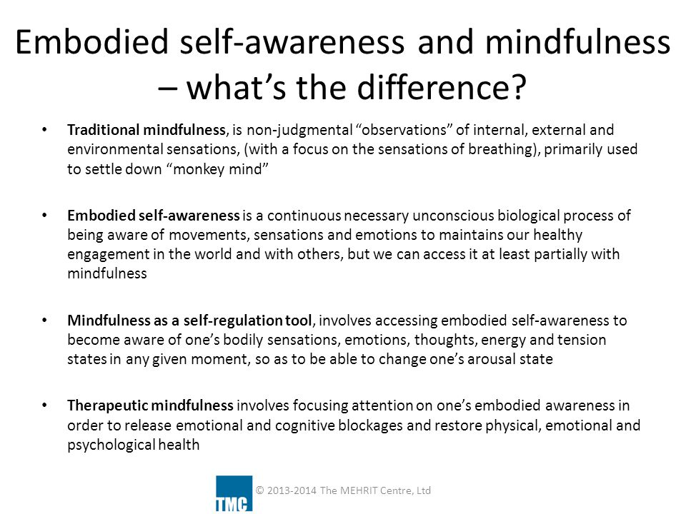 Embodied self-awareness and mindfulness – what's the difference
