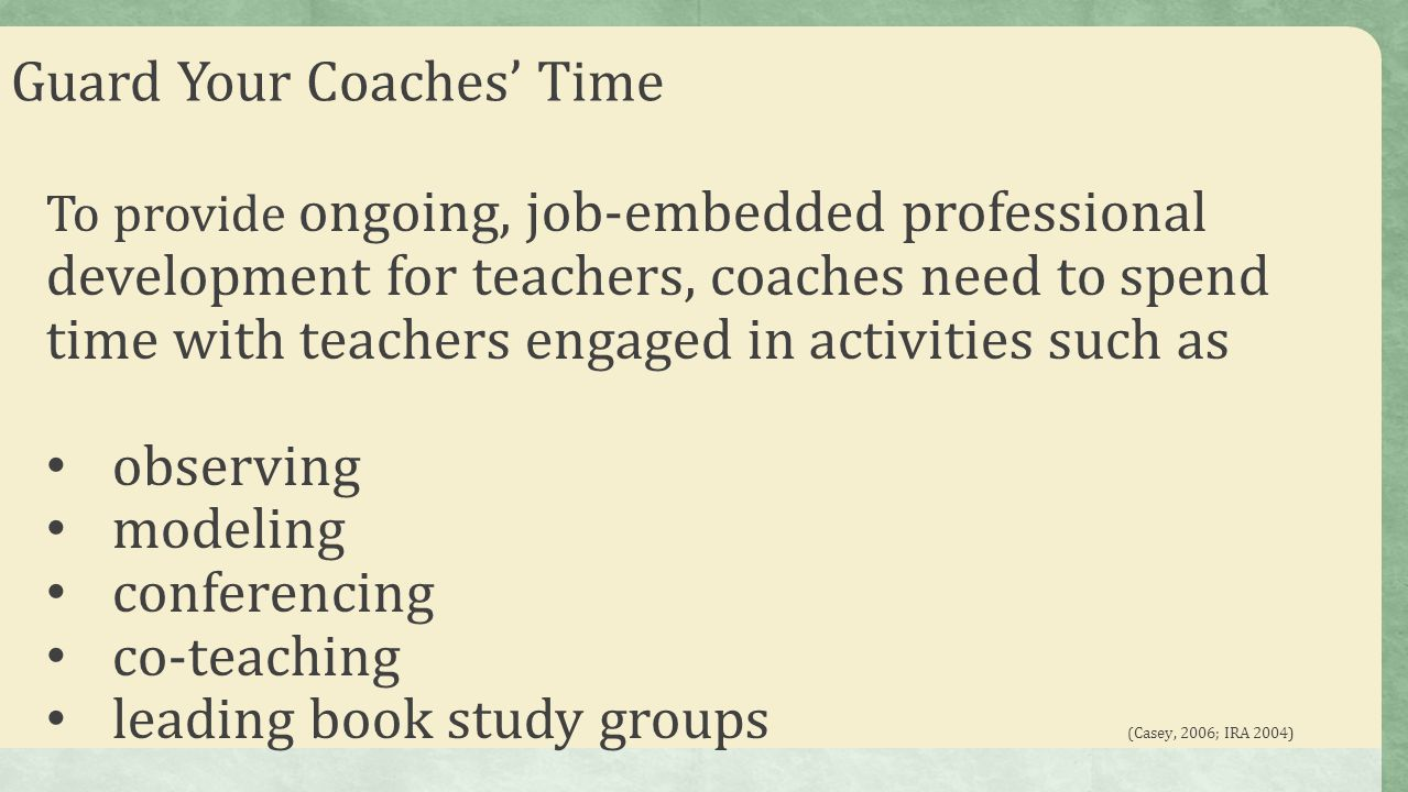 Guard Your Coaches' Time