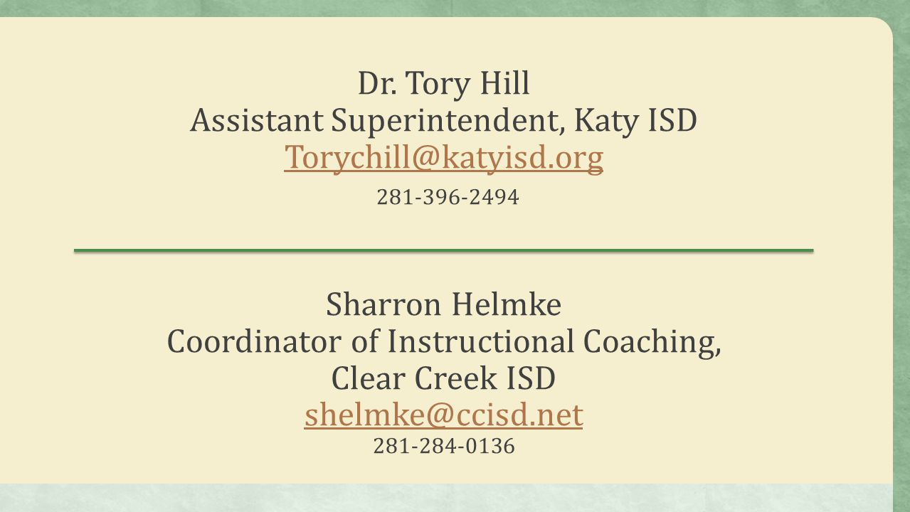 Dr. Tory Hill Assistant Superintendent, Katy ISD Torychill@katyisd