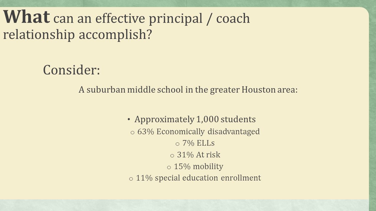 What can an effective principal / coach relationship accomplish