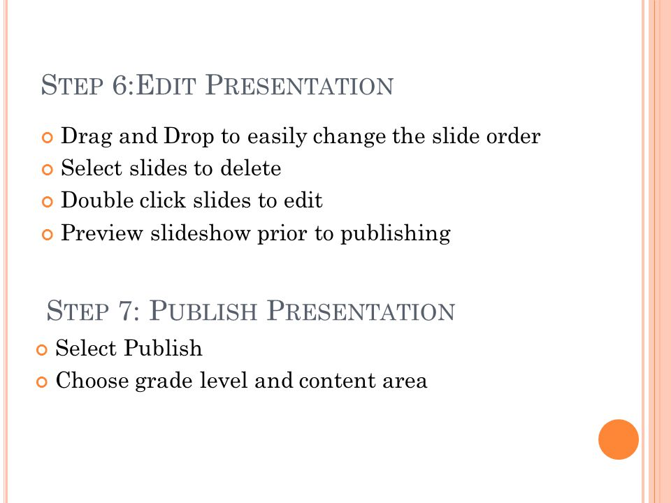 Step 6:Edit Presentation