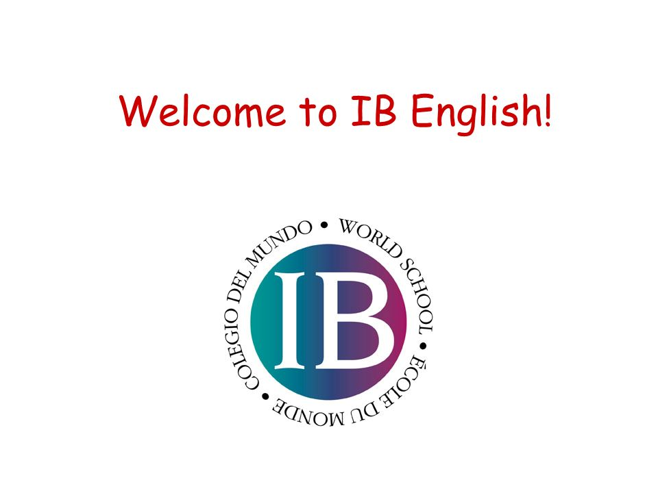 Welcome to IB English!