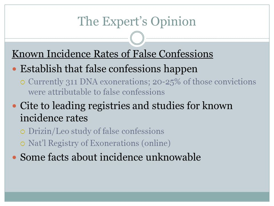 The Expert's Opinion Known Incidence Rates of False Confessions
