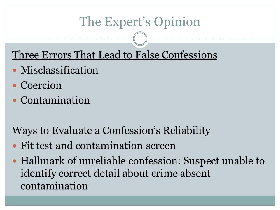 The Expert's Opinion Three Errors That Lead to False Confessions