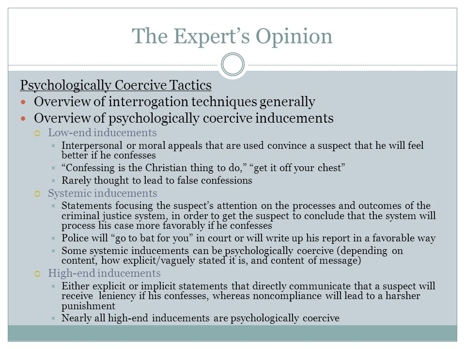 The Expert's Opinion Psychologically Coercive Tactics
