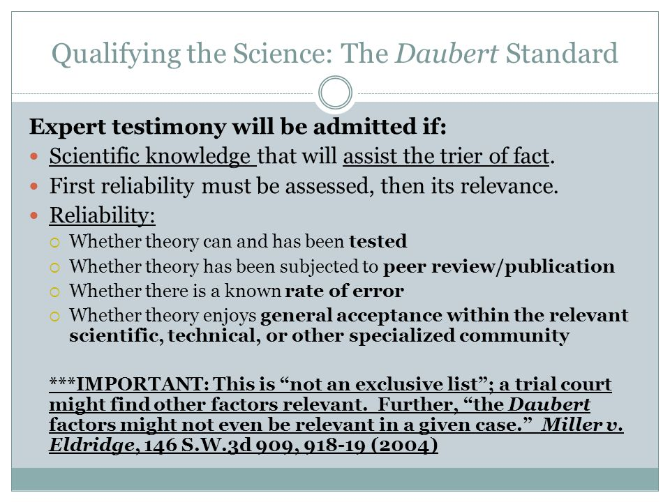Qualifying the Science: The Daubert Standard