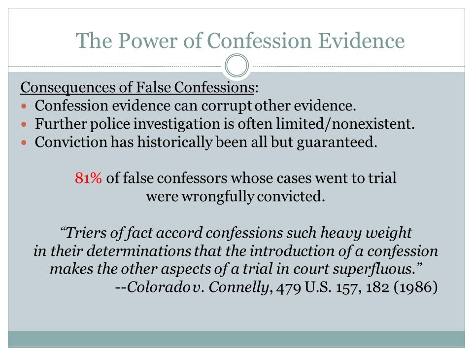 The Power of Confession Evidence