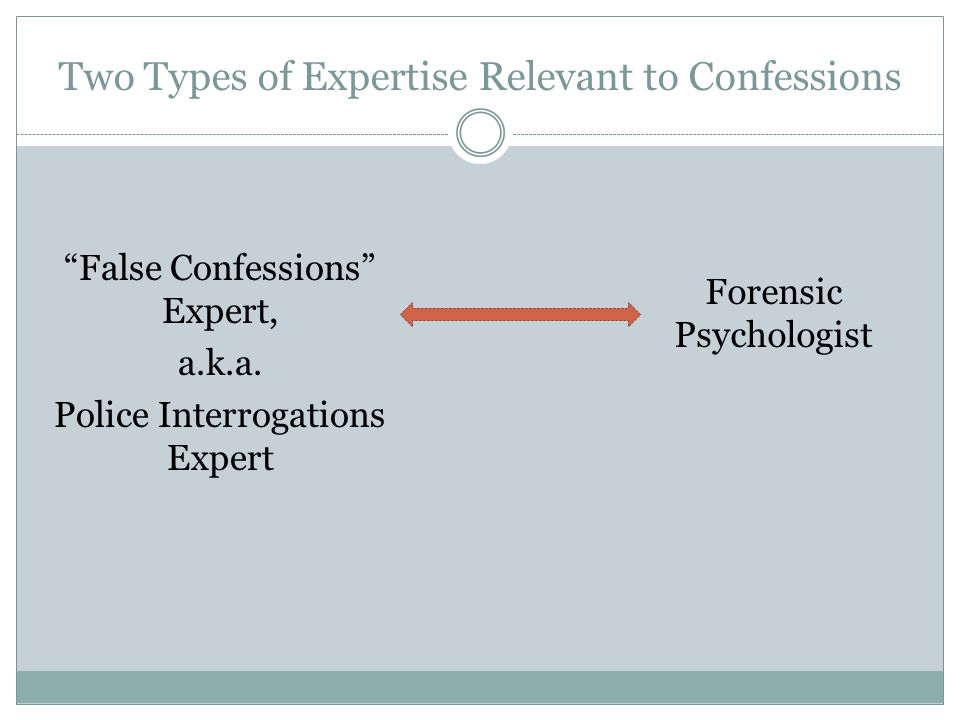 Two Types of Expertise Relevant to Confessions