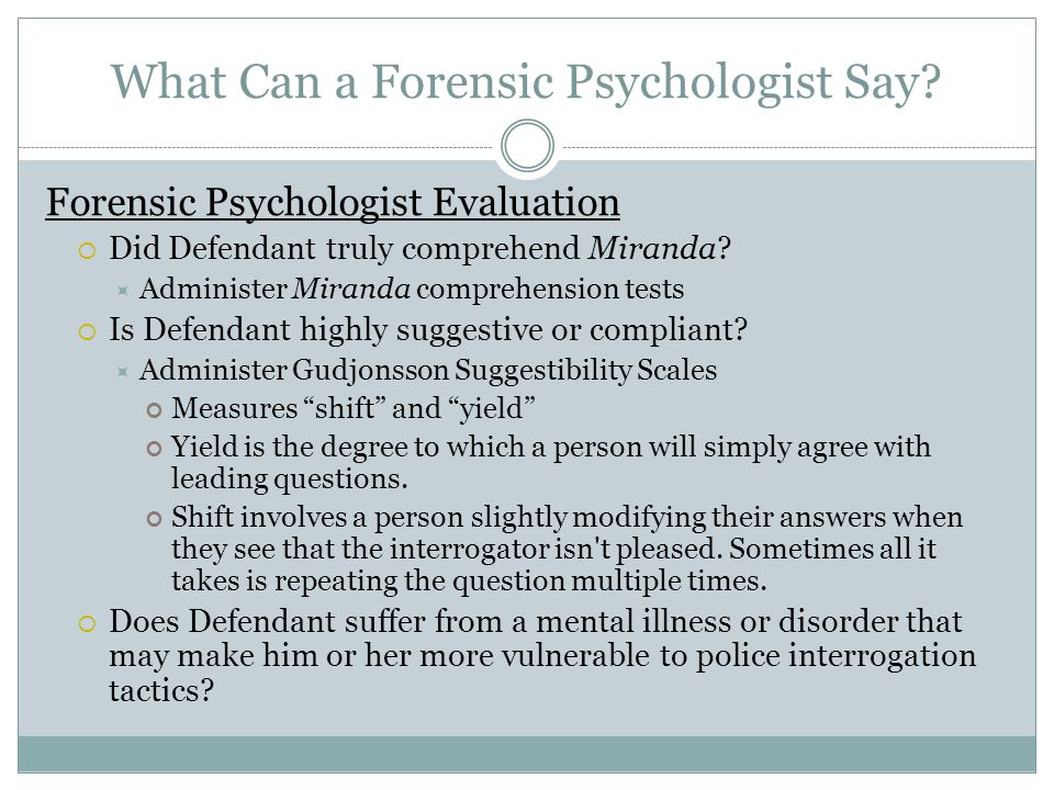 What Can a Forensic Psychologist Say