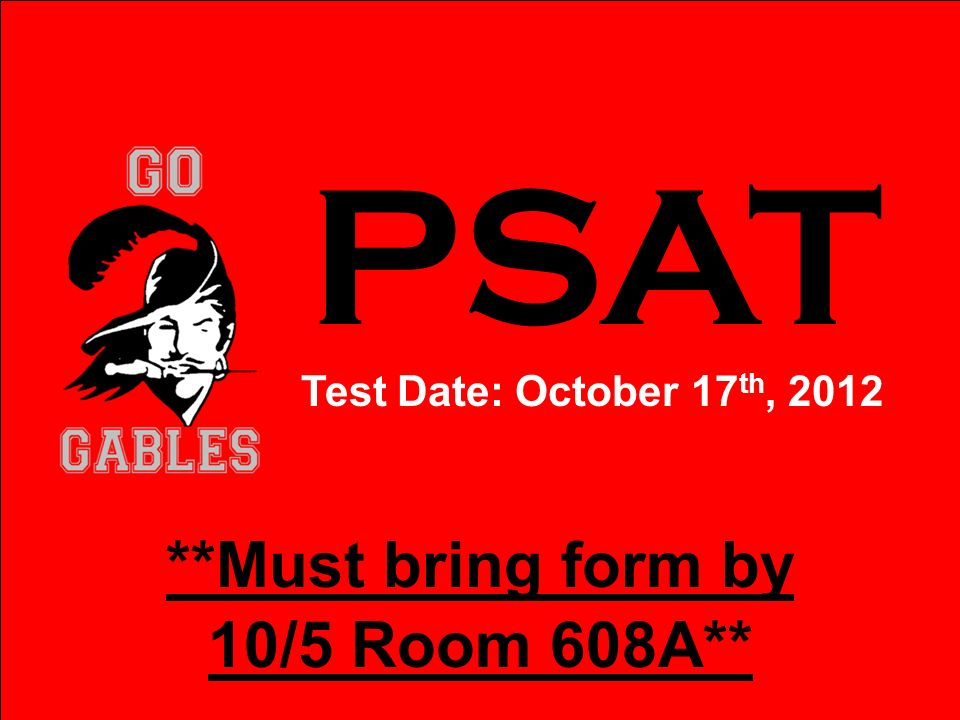 **Must bring form by 10/5 Room 608A**