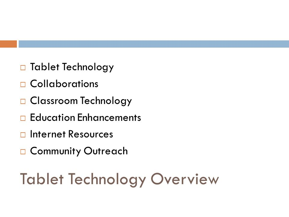 Tablet Technology Overview