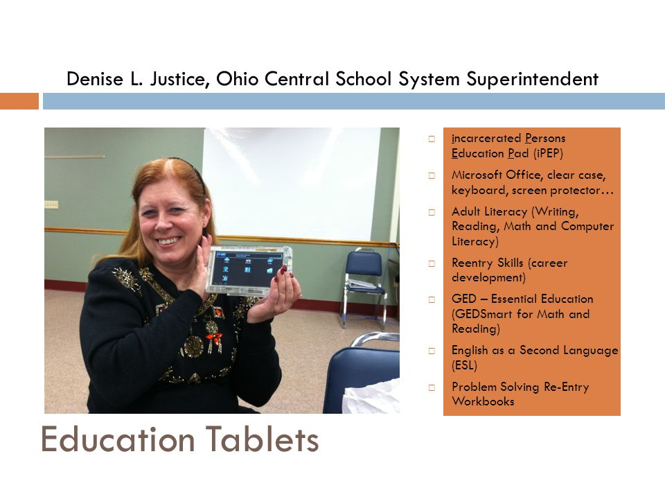 Denise L. Justice, Ohio Central School System Superintendent