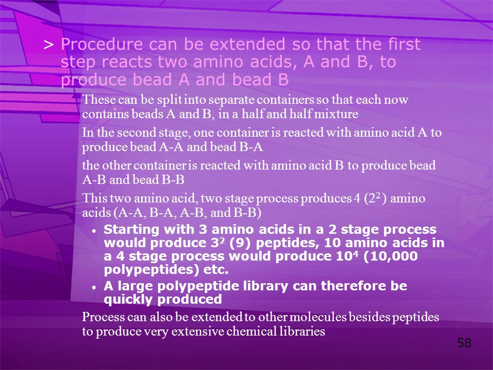 Procedure can be extended so that the first step reacts two amino acids, A and B, to produce bead A and bead B