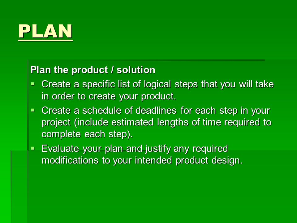 PLAN Plan the product / solution