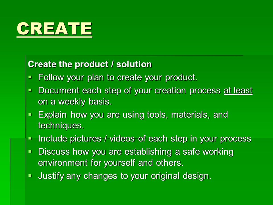 CREATE Create the product / solution