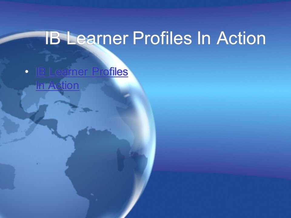 IB Learner Profiles In Action
