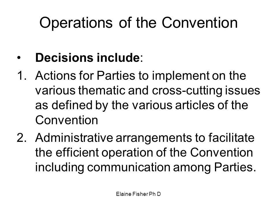 Operations of the Convention