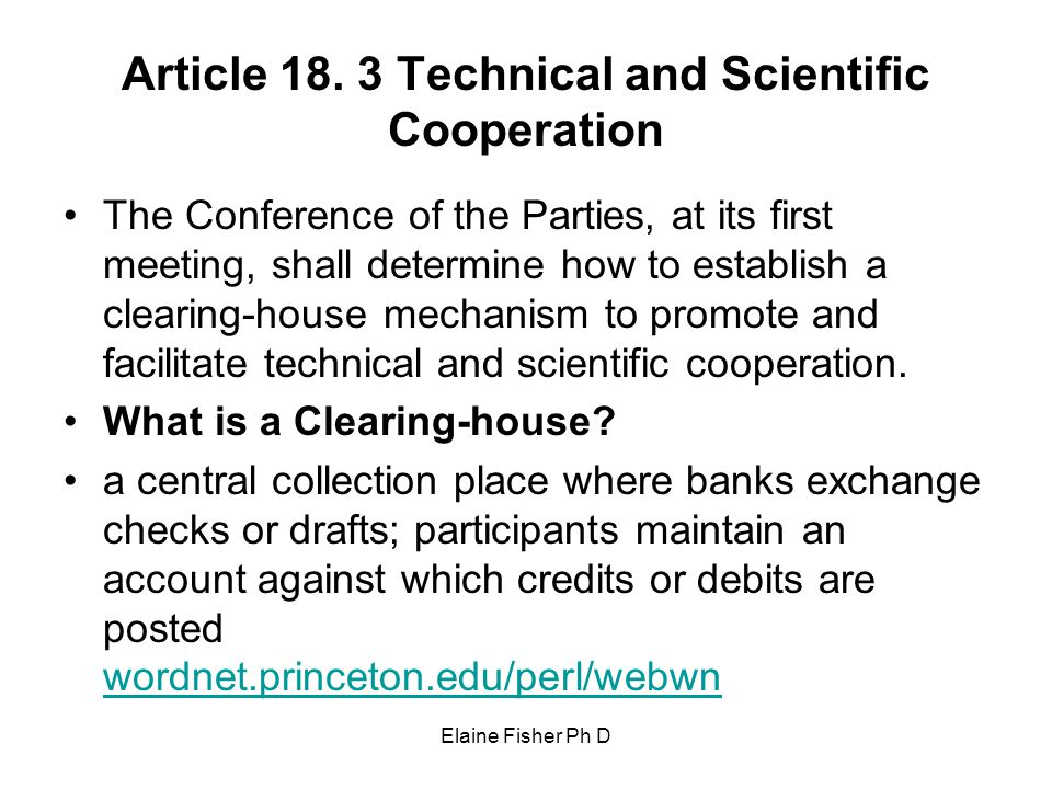Article 18. 3 Technical and Scientific Cooperation