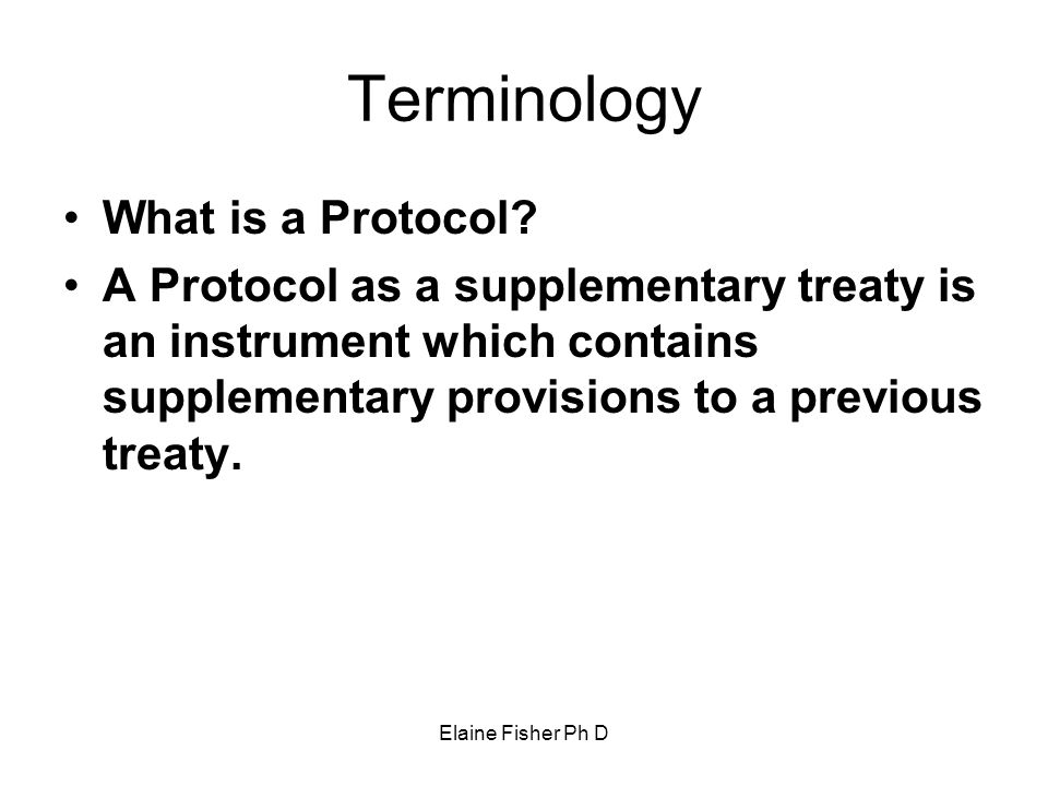 Terminology What is a Protocol