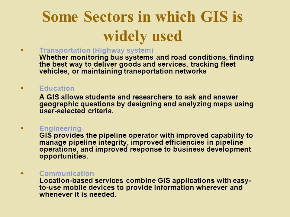 Some Sectors in which GIS is widely used