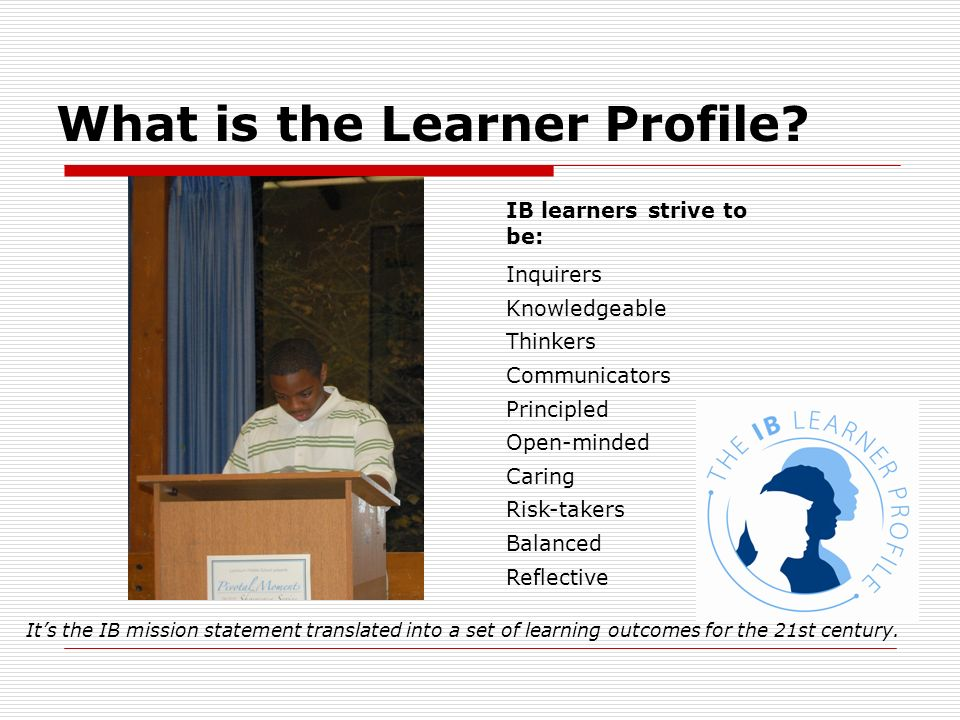 What is the Learner Profile