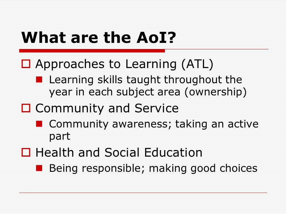 What are the AoI Approaches to Learning (ATL) Community and Service