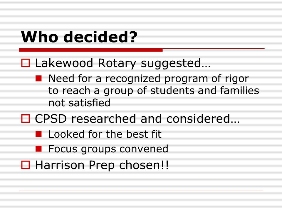 Who decided Lakewood Rotary suggested…