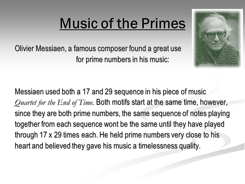 for prime numbers in his music: