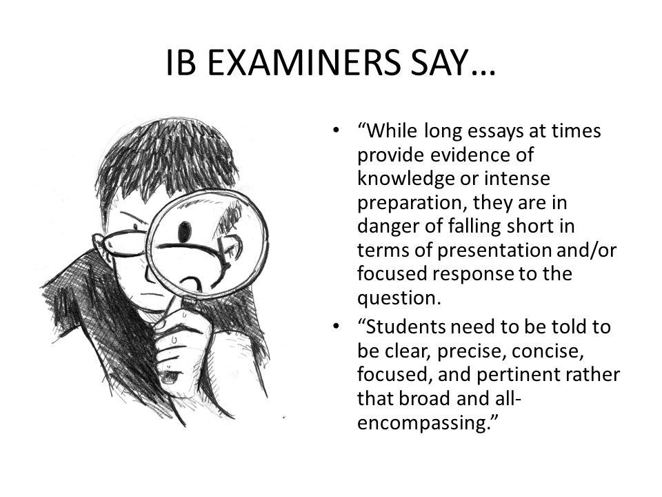 IB EXAMINERS SAY…
