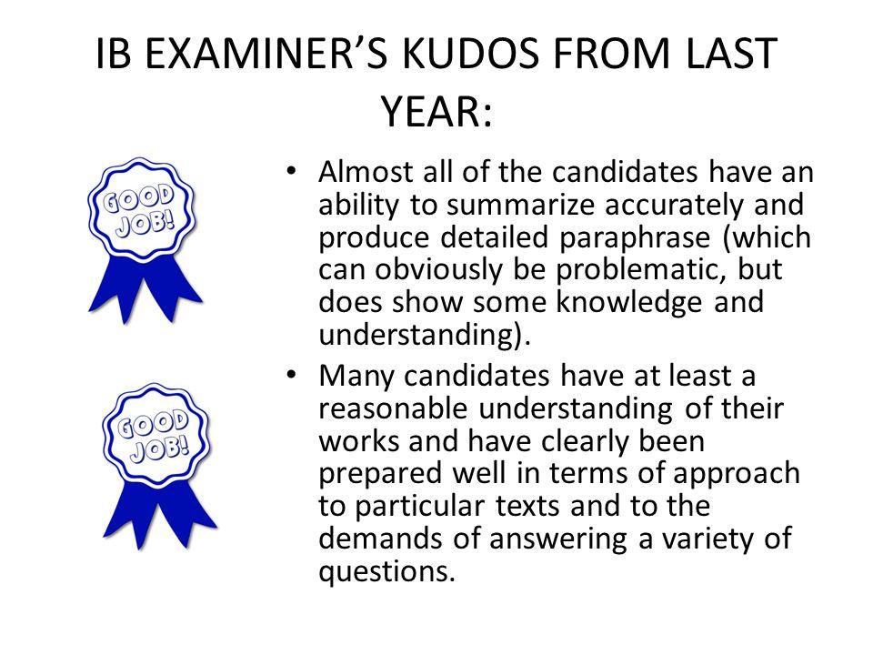 IB EXAMINER'S KUDOS FROM LAST YEAR: