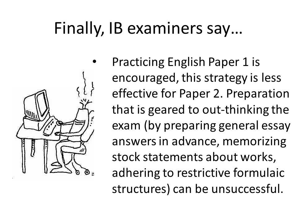 Finally, IB examiners say…