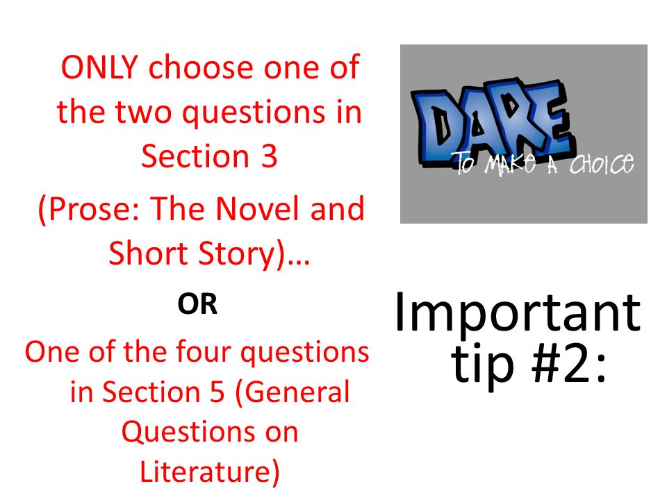 Important tip #2: (Prose: The Novel and Short Story)…